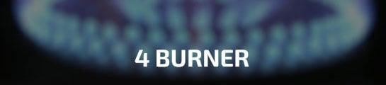 4 Burner